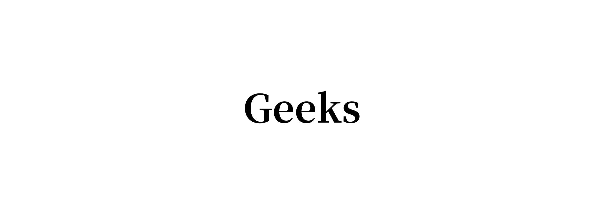 Geeks(ギークス)